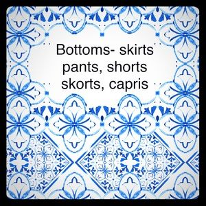 Bottoms-Pants skirts shorts skorts capris leggings